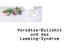 Vorsätze fürs neue Jahr bullshit und das Lemming Syndrom